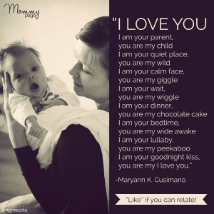 "... my child/I am your quiet place/you are my wild"" nice mommy poetry"