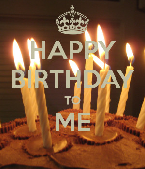 Happy Birthday To Myself Happy Birthday to WMDs, And an Apology