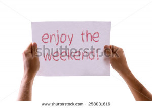 Enjoy the Weekend card isolated on white - stock photo