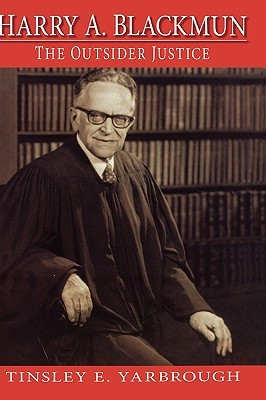 "Start by marking ""Harry A. Blackmun: The Outsider Justice"" as Want ..."