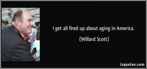 More Willard Scott Quotes