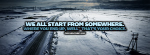 We All Start From Somewhere Quote Picture