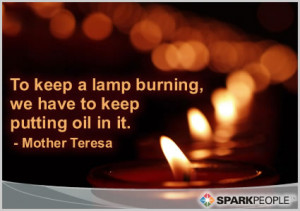 Motivational Quote - To keep a lamp burning, we have to keep putting ...