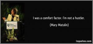 Was A Comfort Factor Im Not Hustler Mary Matalin