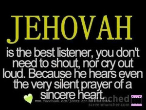 Jehovah always listens
