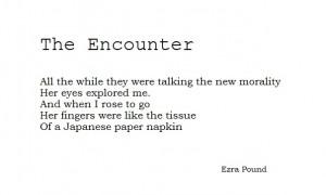 The Encounter. Ezra Pound.Ezra Pound, Quotes Words Typography, Poetic ...