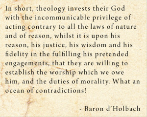 ... Laws Of Nature And Of Reason…. - Baron D'Holbach ~ Religion Quote