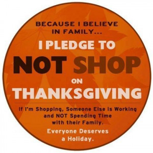 Boycott shopping on Thanksgiving? I say YES and here are my reasons ...