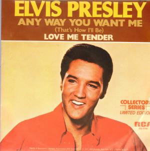 Elvis Presley - Any Way You Want Me, Love Me Tender