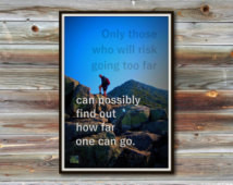 How Far One Can Go — T. S. Eliot Qu ote | 13 x 19 in. Borderless ...