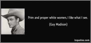 More Guy Madison Quotes