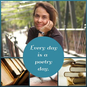 Every day is a poetry day. - Naomi Shihab Nye