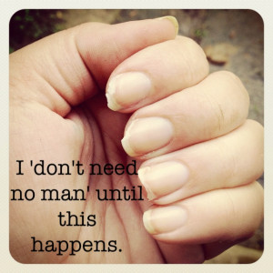 then you need a manicure.