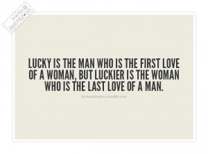 First love of a woman last love of a man quote