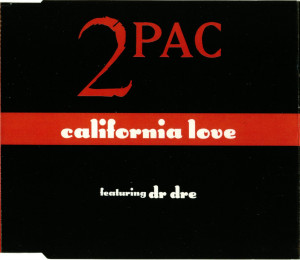 2Pac - California Love - (Import CD Single) - 1996