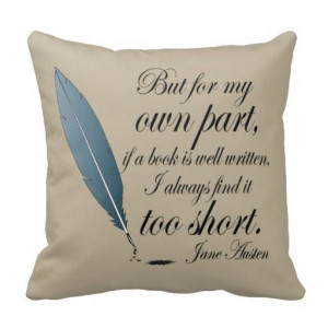 Jane Austen Book Well Written Quote Pillow #Austen #JaneAusten