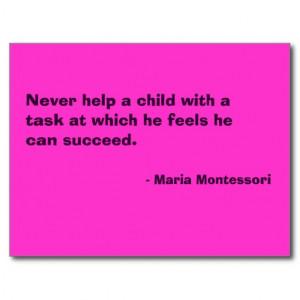 maria_montessori_quote_no_6_post_card ...
