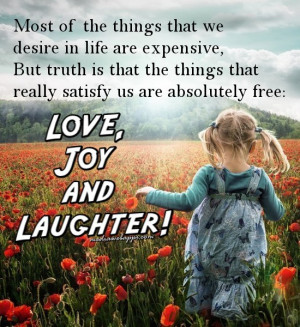 Love Joy And Laughter - Joy Quotes