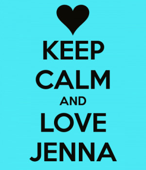 Jenna_Jenna Keep Calm! quotes