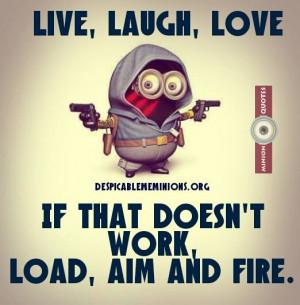 Live, laugh, love - Minion Quotes