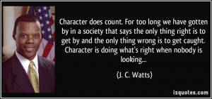 More J. C. Watts Quotes