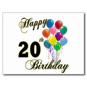Happy 20th Birthday with Balloons Post Card