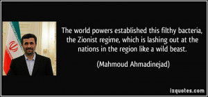 The world powers established this filthy bacteria, the Zionist regime ...
