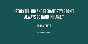 Storytelling and elegant style don't always go hand in hand.""