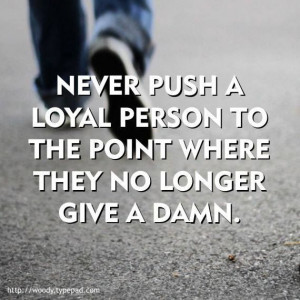 ... longer give a damn #work #job #loyalty #value #employee #truth #quote