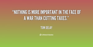 Nothing is more important in the face of a war than cutting taxes ...