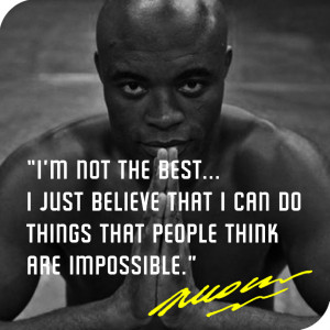 ... quotesberry.com/post/71496188436/anderson-silva-quote-i-m-not-the-best