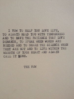 ... Movie Quotes, Wedding Vows, Beautiful, I Love You Movie Quotes, Vows