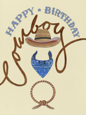 ... Happy, Happy Birthday Cowboy, Birthday Wishes Quotes, Birthday Wish