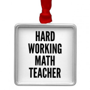 Hard Working Math Teacher Square Metal Christmas Ornament