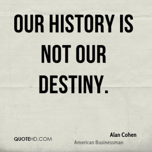 alan-cohen-alan-cohen-our-history-is-not-our.jpg