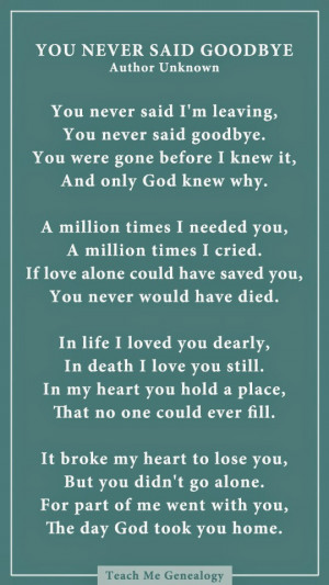 Dad You Never Said Goodbye: A Poem About Losing a Loved One ~ Teach Me ...