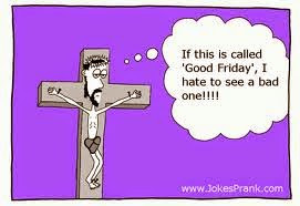 Funny Good Friday Quotes with Image to Share with Friends