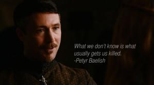 Lord Petyr Baelish Petyr Baelish Quote