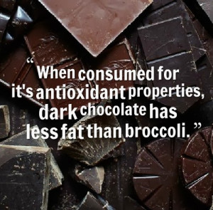 ... consumed for it',s antioxidant properties, dark chocolate has less f