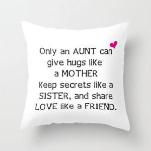 Aunt Quote Throw Pillow by C Designz - $20.00