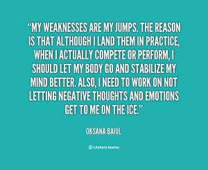 quote-Oksana-Baiul-my-weaknesses-are-my-jumps-the-reason-94283.png