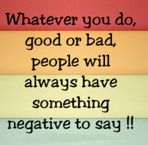 Don't be negative....