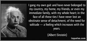 gang my own gait and have never belonged to my country, my home, my ...