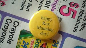 Happy Rex Manning Day. $1.50, via Etsy.