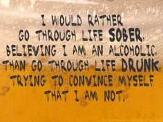 Yes I would. (There is NO shame in recovery! The shame is in NOT ...