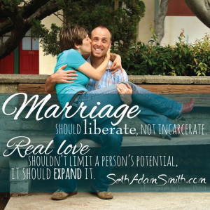 ... it seth adam smith love marriage quote advice newly weds inspiration