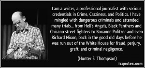 dangerous criminals and attended many trials... from Hell's Angels ...