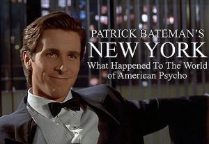 Patrick Bateman's old haunts
