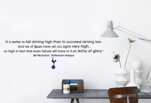 Spurs FC Bill Nicholson Glory Quote Wall Sticker