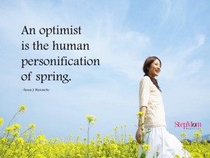 ... optimist is the human personification of spring.